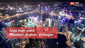 Asia high yield: Steadier, higher, stronger